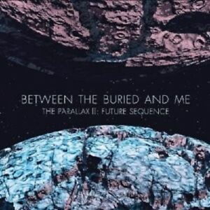 BETWEEN-THE-BURIED-AND-ME-034-THE-PARALLAX-II-FUTURE-SEQUENCE-034-CD-NEW