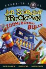 Zoom! Boom! Bully by Jon Scieszka (Paperback, 2008)