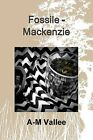 Fossile - Mackenzie by A-M Vallee (Paperback, 2015)