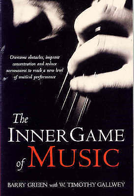 1 of 1 - Inner Game of Music, Gallwey, W. Timothy Paperback Book