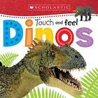 Touch and Feel Dinos (Scholastic Early Learners) by Scholastic (Board book, 2016)