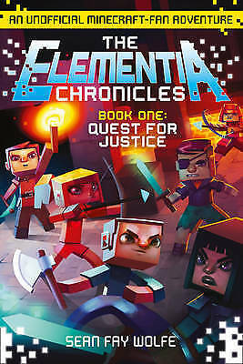 1 of 1 - Quest for Justice (The Elementia Chronicles, Book 1), By Wolfe, Sean Fay,in Used