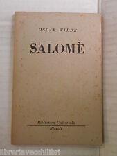 SALOME Dramma in un atto Oscar Wilde Domenico Porzio Rizzoli 1950 romanzo libro