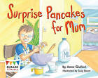 Surprise Pancakes for Mum by Anne Giulieri (Paperback, 2012)