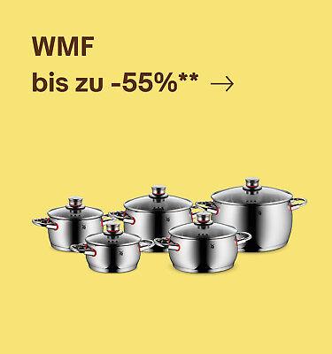 WMF bis zu -55%**