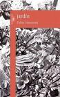 Jardin: Garden by Pablo Simonetti (Paperback / softback, 2015)