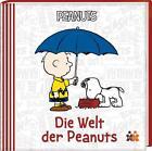 Peanuts. Die Welt der Peanuts von Charles M. Schulz (2016, Gebundene Ausgabe)