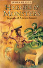 Heroes and Monsters by James Reeves (Paperback, 1987)