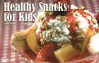 Healthy Snacks for Kids by Penny Warner (Paperback, 2007)