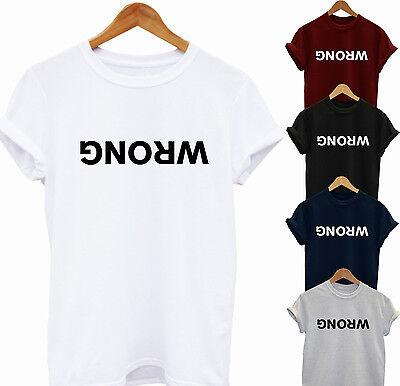 Wrong T-shirt Ladies Mens Top Fashion Unisex Funny Slogan Tumblr Hipster Cool Blut NäHren Und Geist Einstellen