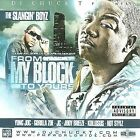 The Slangin' Boyz: From My Block to Yours [PA] * by Yung Joc (CD, Mar-2009, Oarfin)