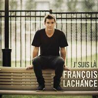 François Lachance - J'suis La [new Cd] Canada - Import on sale