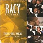 There's Not a Friend: Live in Little Rock * by Racy Brothers (CD, Oct-2005, MCG Records)