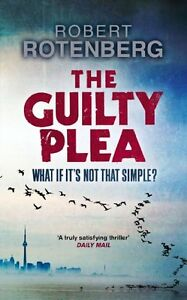 Robert-Rotenberg-The-Guilty-Plea-Tout-Neuf-Livraison-Gratuite-Ru