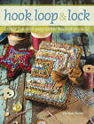Hook, Loop and Lock: Create Fun and Easy Locker Hooked Projects by Theresa Pulido (Paperback, 2009)