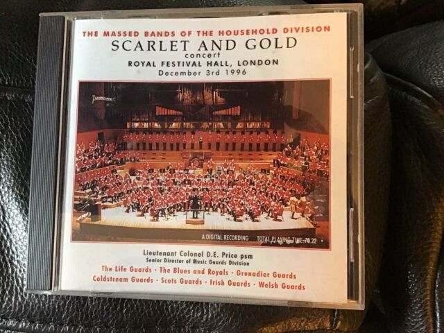 Scarlett & Gold. Massed Bands of the Household Division. Live RFH 3/12/1996, HMQ