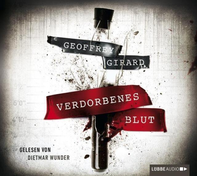 Verdorbenes Blut von Geoffrey Girard 6 CDs Hörbuch (2014)