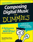 Composing Digital Music For Dummies by Russell Dean Vines (Paperback, 2008)