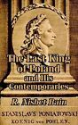 The Last King of Poland and His Contemporaries by R Nisbet Bain (Paperback / softback, 2003)