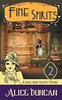 Fine Spirits a Daisy Gumm Majesty Mystery Book 2 9781614175599 Paperback