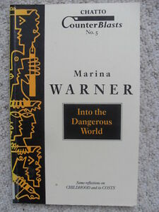 Into-the-Dangerous-World-Some-Thoughts-on-Childhood-and-Its-Costs-Paperback