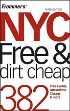 Frommer's NYC Free & Dirt Cheap (Frommer's Free & Dirt Cheap)-ExLibrary