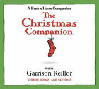 The Christmas Companion: Stories, Songs, and Sketches by Garrison Keillor (CD-Audio, 2010)