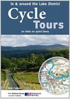 Cycle Tours in & Around the Lake District: 20 Rides on Quiet Lanes by Nick Cotton (Paperback, 2011)