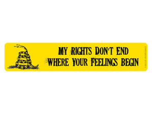 My-rights-don-039-t-end-where-your-feelings-begin-BUMPER-STICKER