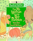 Old Woman And The Red Pumpkin by Betsy Bang (Paperback, 1998)