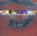 Rapid Eye Movements von Roger Doyle (2013)