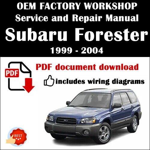 Subaru Forester Service Repair Workshop Manual 1999 2000 2001 2002 2003 2004 Ebay