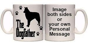 BORDER-COLLIE-THE-DOGFATHER-PERSONALISED-DOG-MUG-AN8-BREEDS-11oz-amp-15oz-GIFT