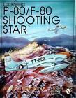 Lockheed P-80/F-80 Shooting Star: A Photo Chronicle by David R. McLaren (Paperback, 2004)