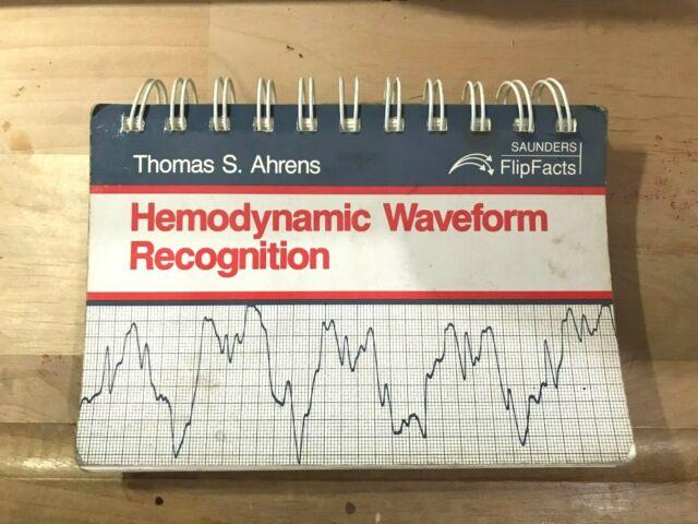 Hemodynamic Waveform Recognition, Ahrens, Thomas S., Rare Book Good