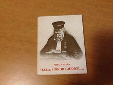 PIERO CHIARA ELLA, SIGNOR GIUDICE 1970 SCHEIWILLER INSEGNA DELLA BAITA VAN GOGH