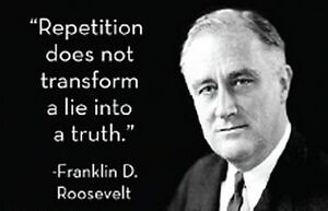 034-Repetition-does-not-transform-a-lie-into-the-truth-034-fridge-magnet-ep