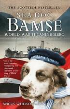 SEA DOG BAMSE: World War II Canine Hero-ExLibrary