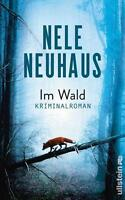 Im Wald von Nele Neuhaus (2016, Gebundene Ausgabe)