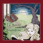 La Belle Blondine, Vol. 3 by Dennis Stroughmatt (CD, May-2012, Swallow Records)