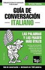 Guia de Conversacion Espanol-Italiano y Diccionario Conciso de 1500 Palabras by Andrey Taranov (Paperback / softback, 2015)