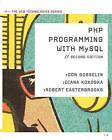 PHP Programming with MySQL: The Web Technologies Series by Diana Kokoska, Robert Easterbrooks, Don Gosselin (Paperback / softback, 2010)