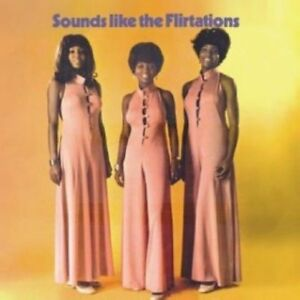 The-Flirtations-Sounds-Like-The-Flirtations-CD