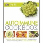 Try it! Auto-Immune Cookbook by DK (Paperback, 2016)