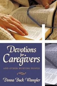 Devotions-for-Caregivers-And-Other-Hurting-People-Donna-Buck-Wampler