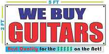 WE BUY GUITARS Banner Sign NEW Larger Size Best Quality for the $$$ Pawn Shop