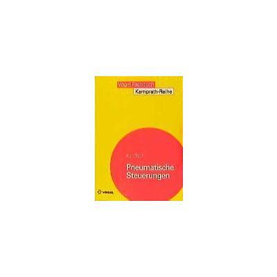 Pneumatische Steuerungen von Kurt Stoll (1999, Taschenbuch)
