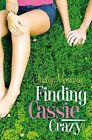 Finding Cassie Crazy by Jaclyn Moriarty (Paperback, 2004)