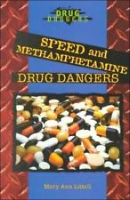 Speed and Methamphetamine Drug Dangers-ExLibrary