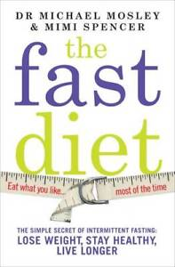 The-Fast-Diet-The-Secret-of-Intermittent-Fastin-Mimi-Spencer-Michael-Mosley